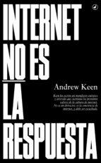 Internet no es la respuesta (ebook)