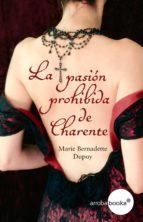 La pasión prohibida de Charente (ebook)