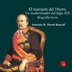 El marqués del Duero. Un modernizador del Siglo XIX. Biografía  breve (ebook)