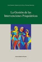 LA GESTIÓN DE LAS INTERVENCIONES PSIQUIÁTRICAS