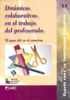 Dinámicas colaborativas en el trabajo del profesor (ebook)
