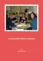 LA RELACIÓN FAMILIA-ESCUELA.