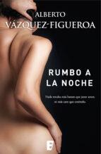 Rumbo a la noche (ebook)