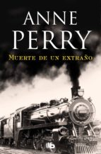Muerte de un extraño (Detective William Monk 13) (ebook)