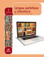 LENGUA CASTELLANA Y LITERATURA 1º BACHILLERATO (LOMCE)