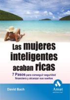LAS MUJERES INTELIGENTES ACABAN RICAS