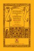 DICC. FILOLIGICO DE LIT. ESPAÑOLA SIGLO XVII - II