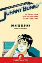 Las aventuras de Johnny Bunko (ebook)