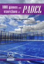 1001 games and excercises of padel
