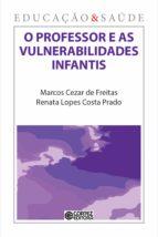 O PROFESSOR E AS VULNERABILIDADES INFANTIS
