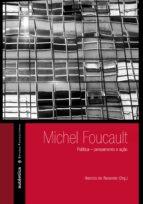 Michel Foucault: Política – pensamento e ação (ebook)