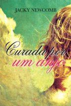 Curada por um anjo (ebook)