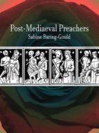 Post-Mediaeval Preachers (ebook)