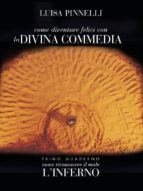 Come diventare felici con la divina commedia - inferno (ebook)