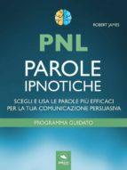 PNL. Parole ipnotiche (ebook)