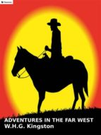 Adventures in the Far West (ebook)