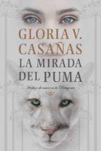 La mirada del puma (ebook)