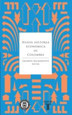 Nueva historia económica de Colombia