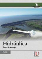 Hidráulica. Generación de energía (ebook)