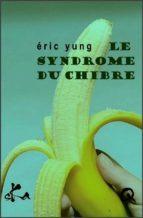 Le syndrome du chibre (ebook)