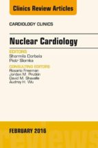 Nuclear Cardiology, An Issue of Cardiology Clinics, E-Book (eBook)