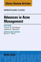 Advances in Acne Management, An Issue of Dermatologic Clinics, E-Book (eBook)