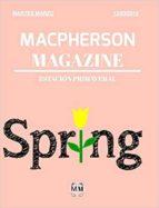 MACPHERSON MAGAZINE - ESTACIÓN PRIMAVERAL (2018)