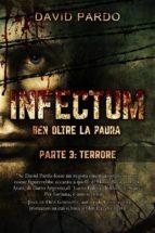 Infectum (Parte Iii: Terrore) (ebook)