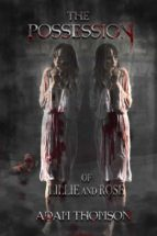 The Possession Of Lily And Rose (ebook)