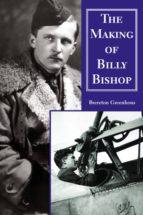 The Making of Billy Bishop (ebook)