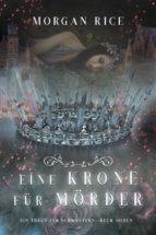 Eine Krone für Mörder (Ein Thron für Schwestern—Buch Sieben) (ebook)