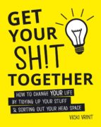 Get Your Shit Together (ebook)