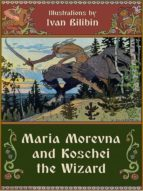 MARIA MOREVNA AND KOSCHEI THE WIZARD