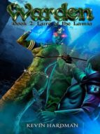 WARDEN (BOOK 2: LURE OF THE LAMIA)