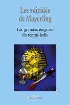LES SUICIDÉS DE MAYERLING