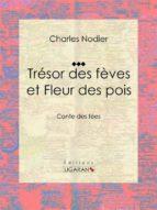Trésor des fèves et Fleur des pois (ebook)