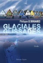 Glaciales glissades (ebook)