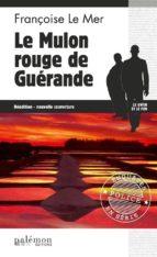 Le Mulon rouge de Guérande (ebook)