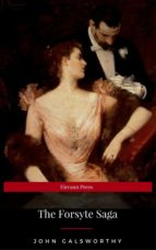 The Forsyte Saga: Illustrated Platinum Edition (Free Audiobook Included) (ebook)