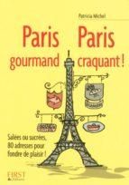 PETIT LIVRE DE - PARIS GOURMAND, PARIS CRAQUANT !