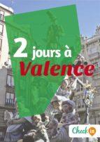 2 jours à Valence (ebook)