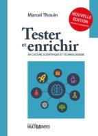 Tester et enrichir sa culture scientifique et technologique (ebook)