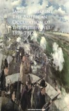 The American Occupation of the Philippines 1898-1912 (ebook)