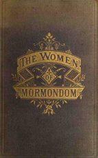 The Women of Mormondom (ebook)