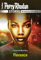 PERRY RHODAN-Storys: Florence (ebook)