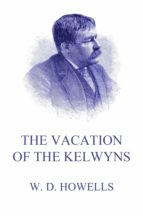 THE VACATION OF THE KELWYNS