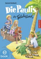 Die Paulis in Tatukaland (ebook)