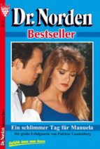 Dr. Norden Bestseller 24 - Arztroman