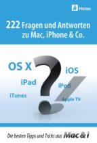 222 Fragen und Antworten zu Mac, iPhone & Co. (ebook)
