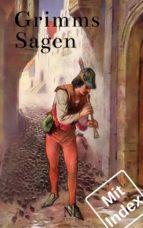 Grimms Sagen (ebook)